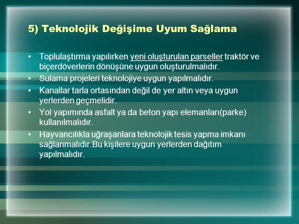5) Teknolojik Değişime Uyum Sağlama