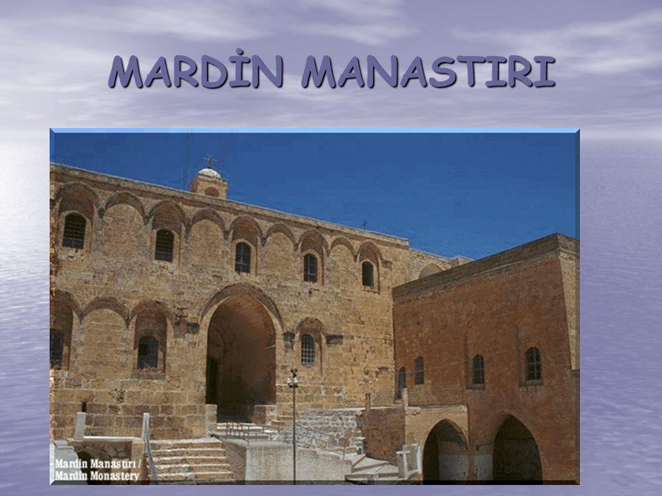 MARDİN MANASTIRI
