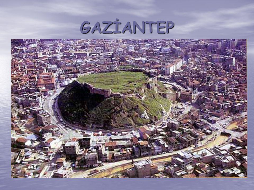 GAZİANTEP