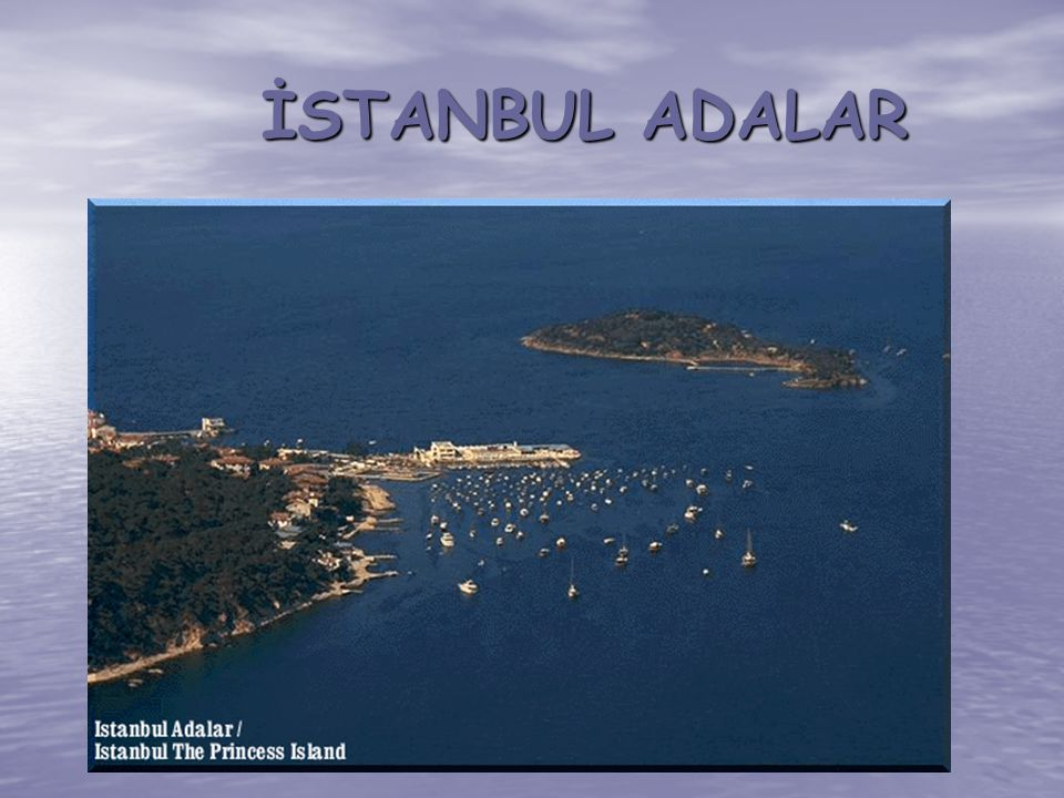 İSTANBUL ADALAR