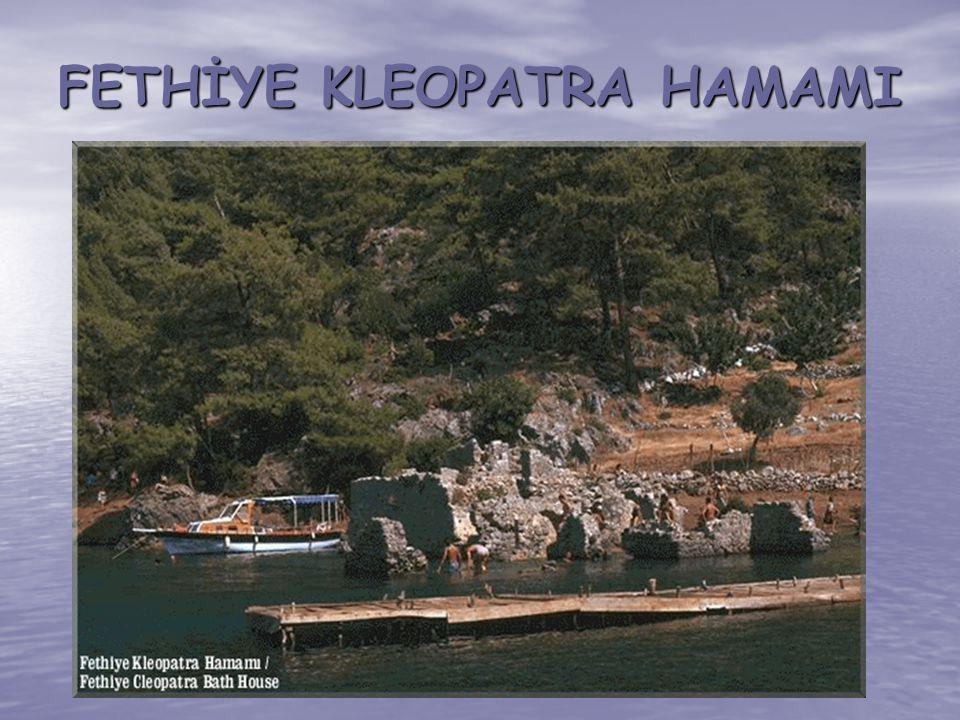 FETHİYE KLEOPATRA HAMAMI