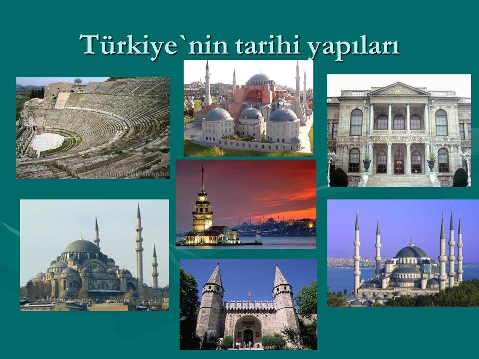 Türkiye`nin tarihi yapıları