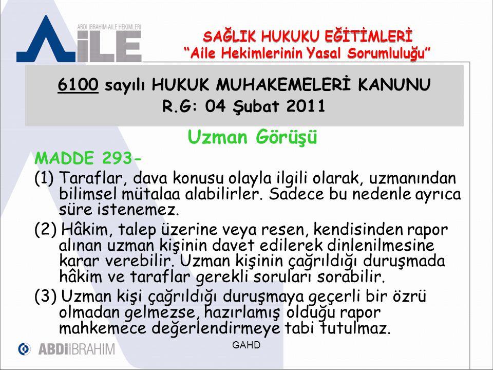 6100 sayılı HUKUK MUHAKEMELERİ KANUNU R.G: 04 Şubat 2011