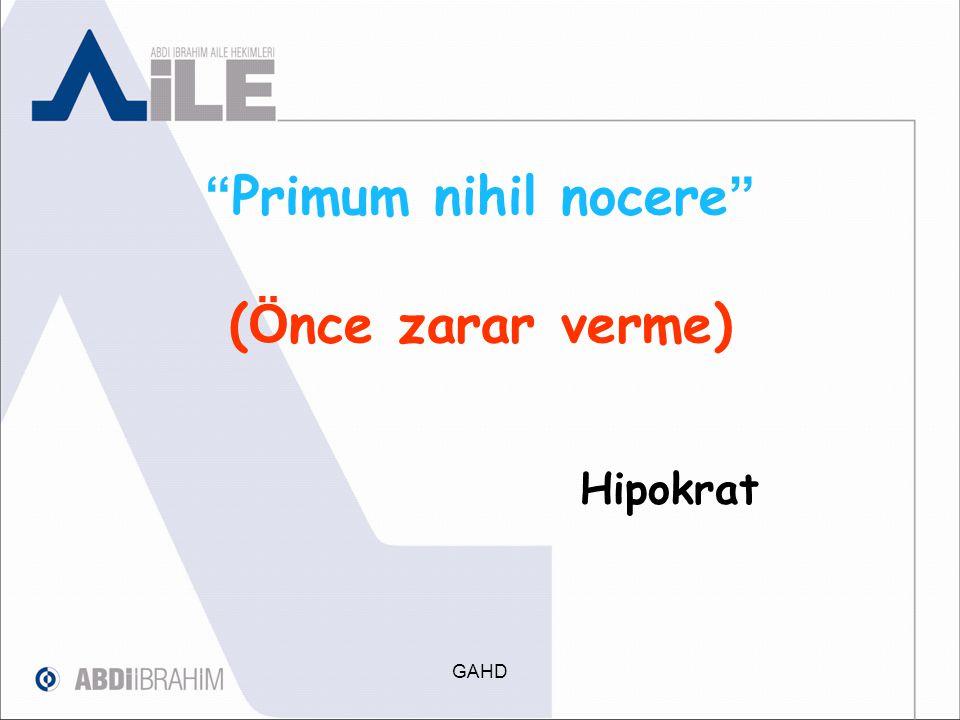 Primum nihil nocere (Önce zarar verme)