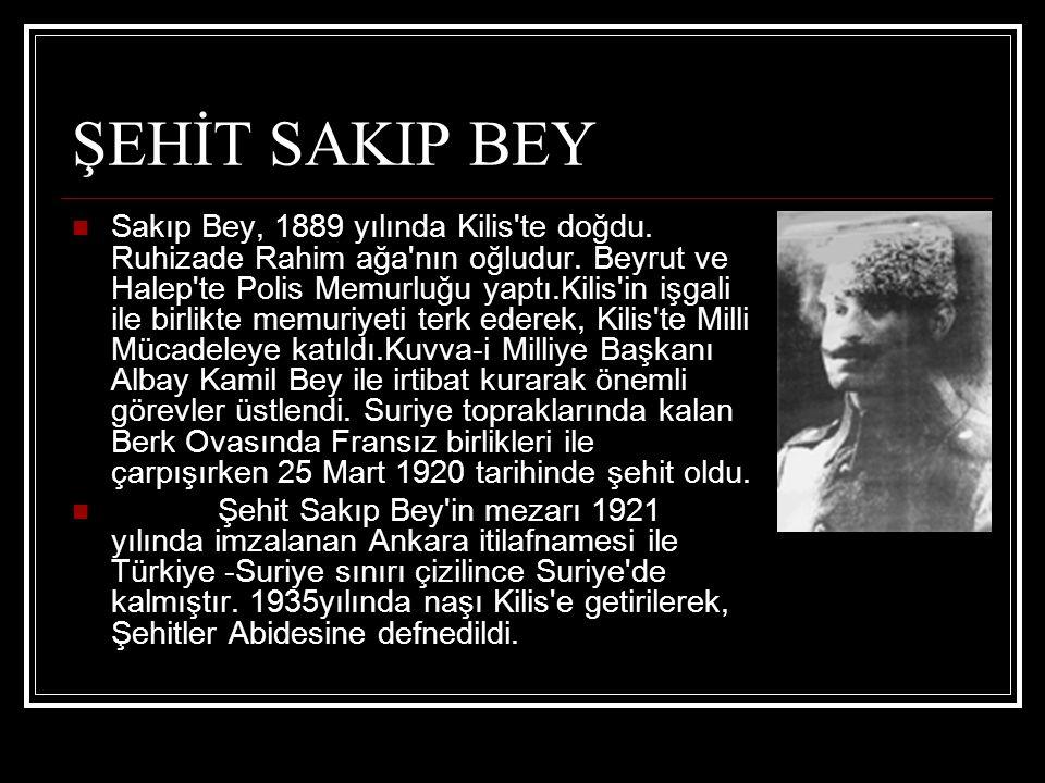 ŞEHİT SAKIP BEY