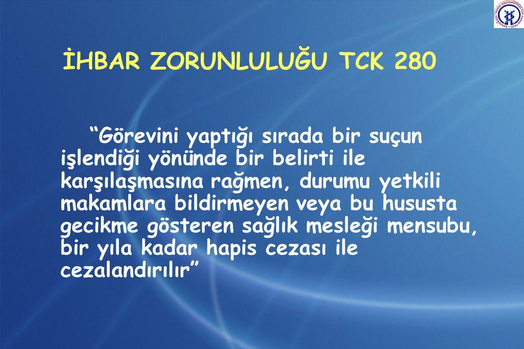 İHBAR ZORUNLULUĞU TCK 280
