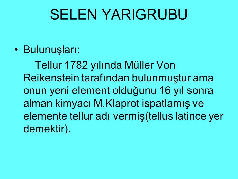 SELEN YARIGRUBU Bulunuşları: