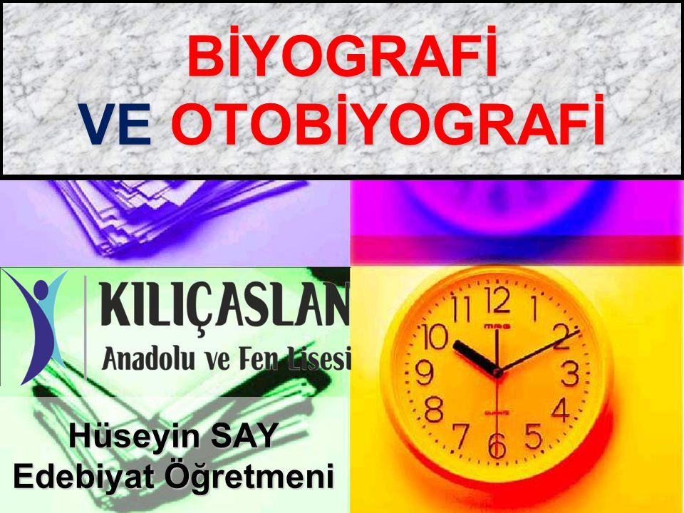 BİYOGRAFİ VE OTOBİYOGRAFİ