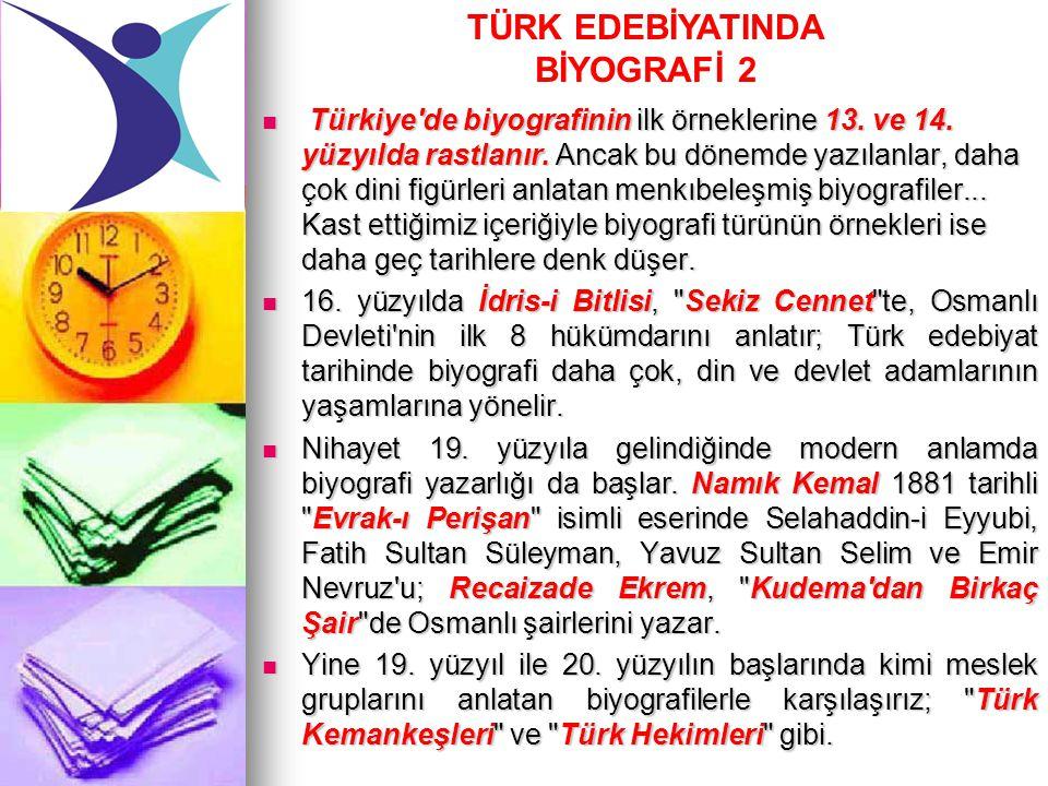 TÜRK EDEBİYATINDA BİYOGRAFİ 2