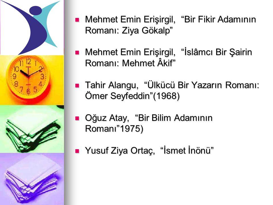 Mehmet Emin Erişirgil, Bir Fikir Adamının Romanı: Ziya Gökalp