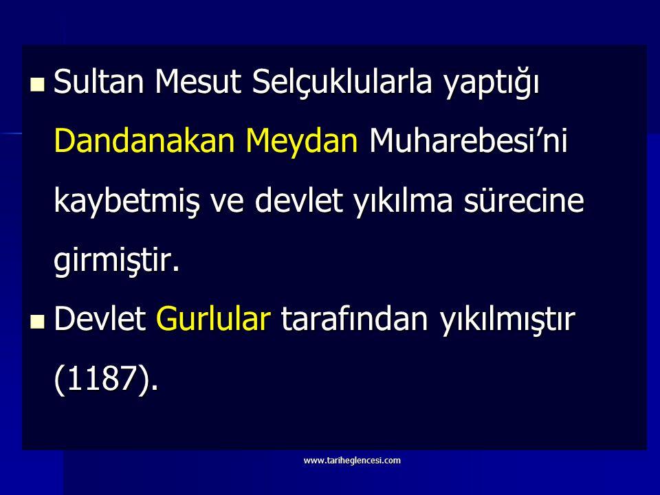 Devlet Gurlular tarafından yıkılmıştır (1187).