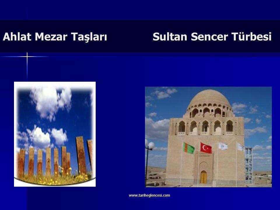 Ahlat Mezar Taşları Sultan Sencer Türbesi