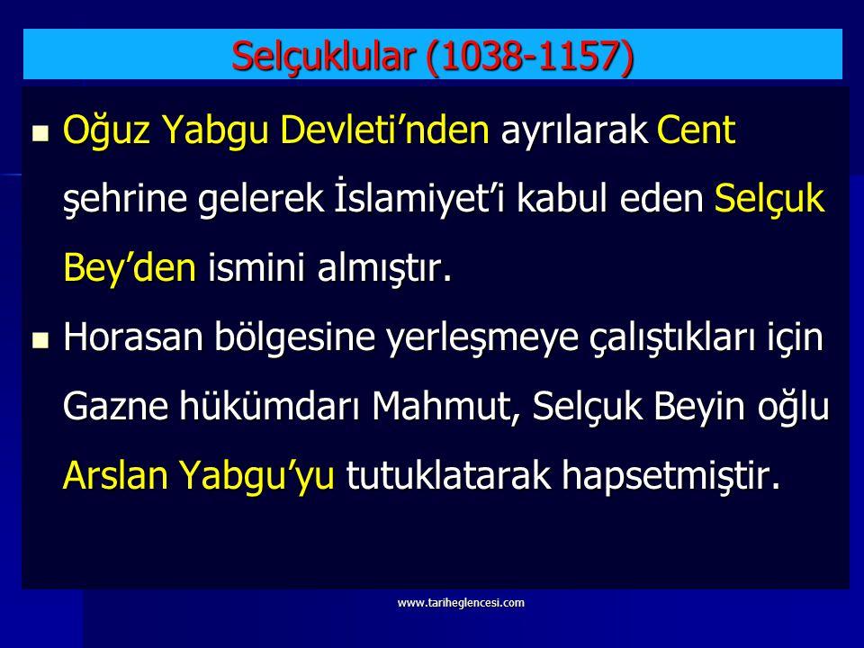 Selçuklular (1038-1157) Oğuz Yabgu Devleti'nden ayrılarak Cent şehrine gelerek İslamiyet'i kabul eden Selçuk Bey'den ismini almıştır.