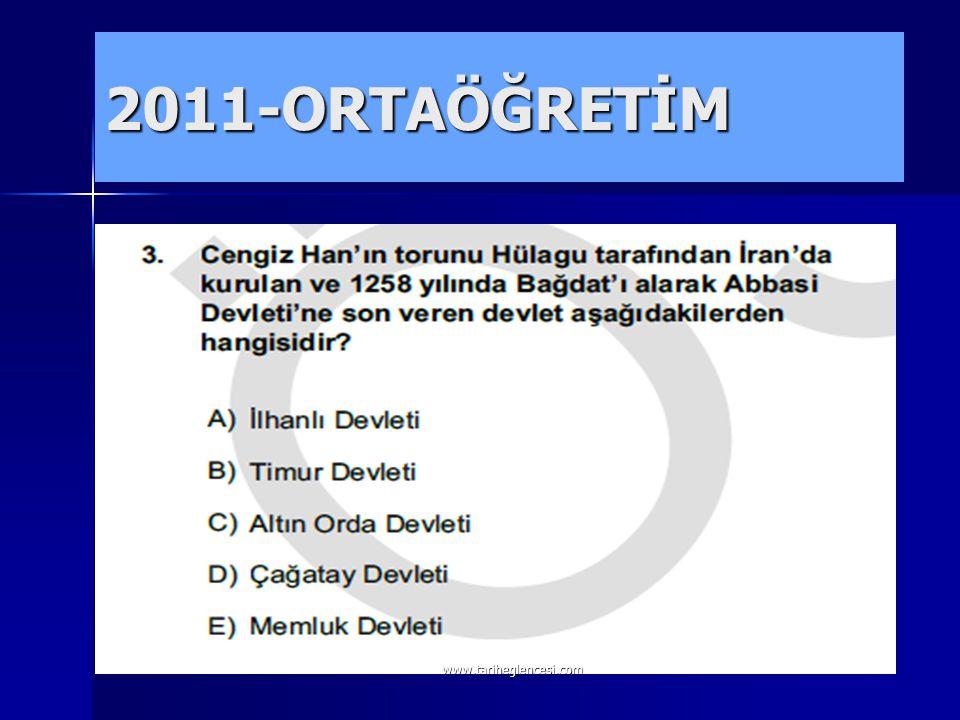 2011-ORTAÖĞRETİM www.tariheglencesi.com