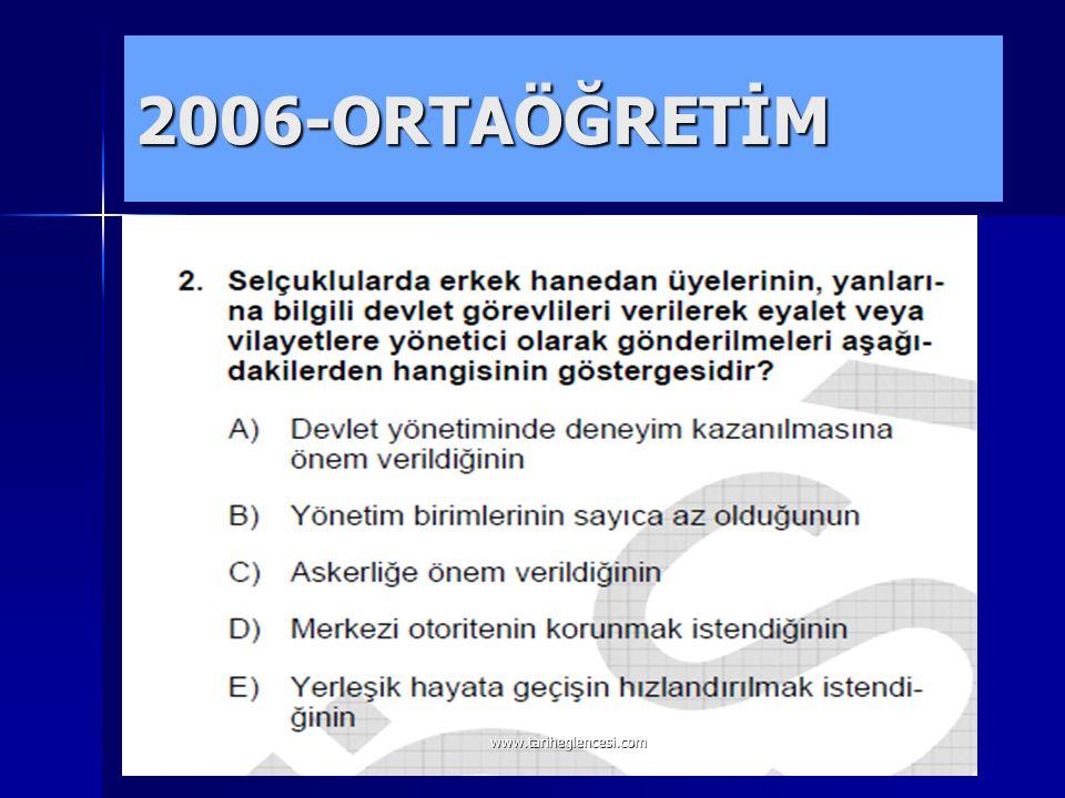 2006-ORTAÖĞRETİM www.tariheglencesi.com