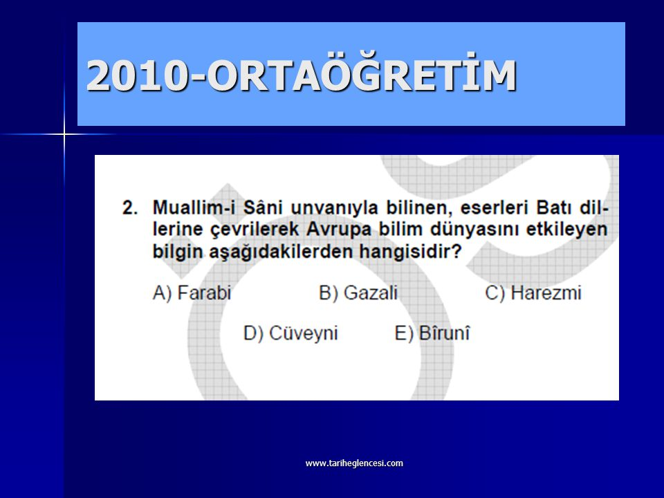 2010-ORTAÖĞRETİM www.tariheglencesi.com