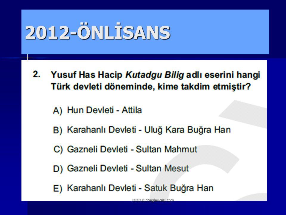 2012-ÖNLİSANS www.tariheglencesi.com