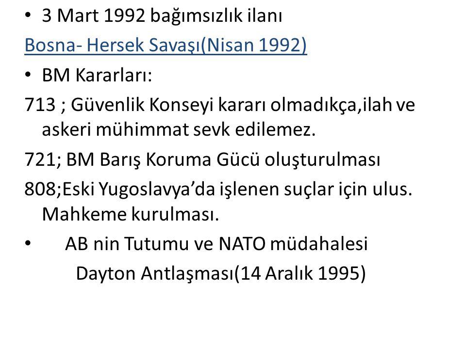 3 Mart 1992 bağımsızlık ilanı