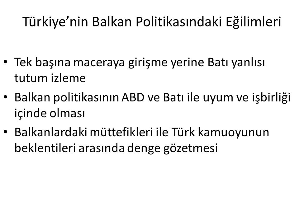 Türkiye'nin Balkan Politikasındaki Eğilimleri