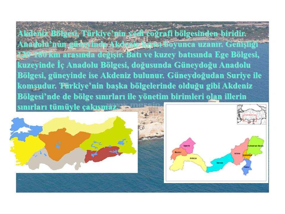 Akdeniz Bölgesi, Türkiye'nin yedi coğrafi bölgesinden biridir