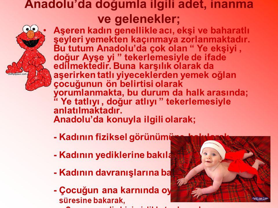 Anadolu'da doğumla ilgili adet, inanma ve gelenekler;