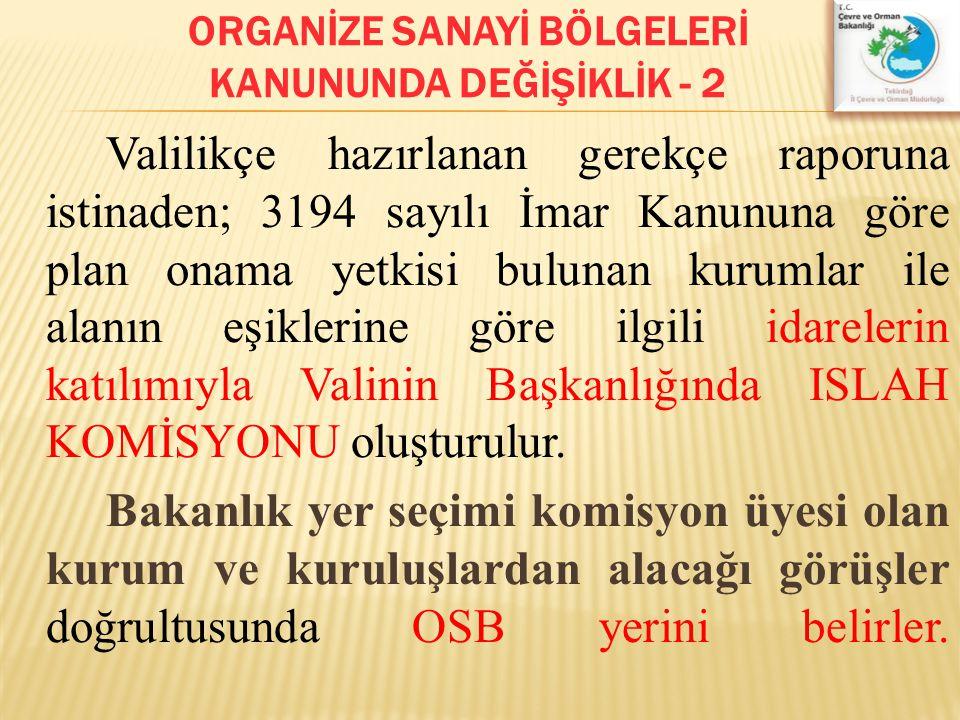 ORGANİZE SANAYİ BÖLGELERİ KANUNUNDA DEĞİŞİKLİK - 2