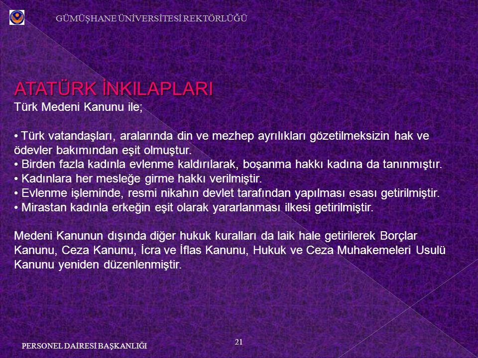 ATATÜRK İNKILAPLARI Türk Medeni Kanunu ile;