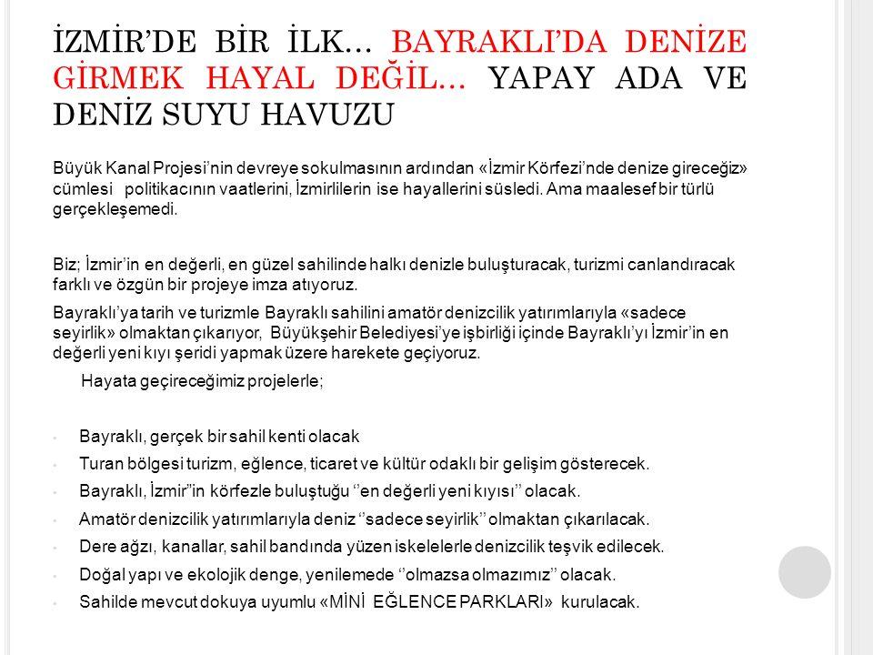 İZMİR'DE BİR İLK… BAYRAKLI'DA DENİZE GİRMEK HAYAL DEĞİL… YAPAY ADA VE DENİZ SUYU HAVUZU
