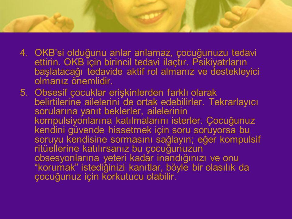 OKB'si olduğunu anlar anlamaz, çocuğunuzu tedavi ettirin