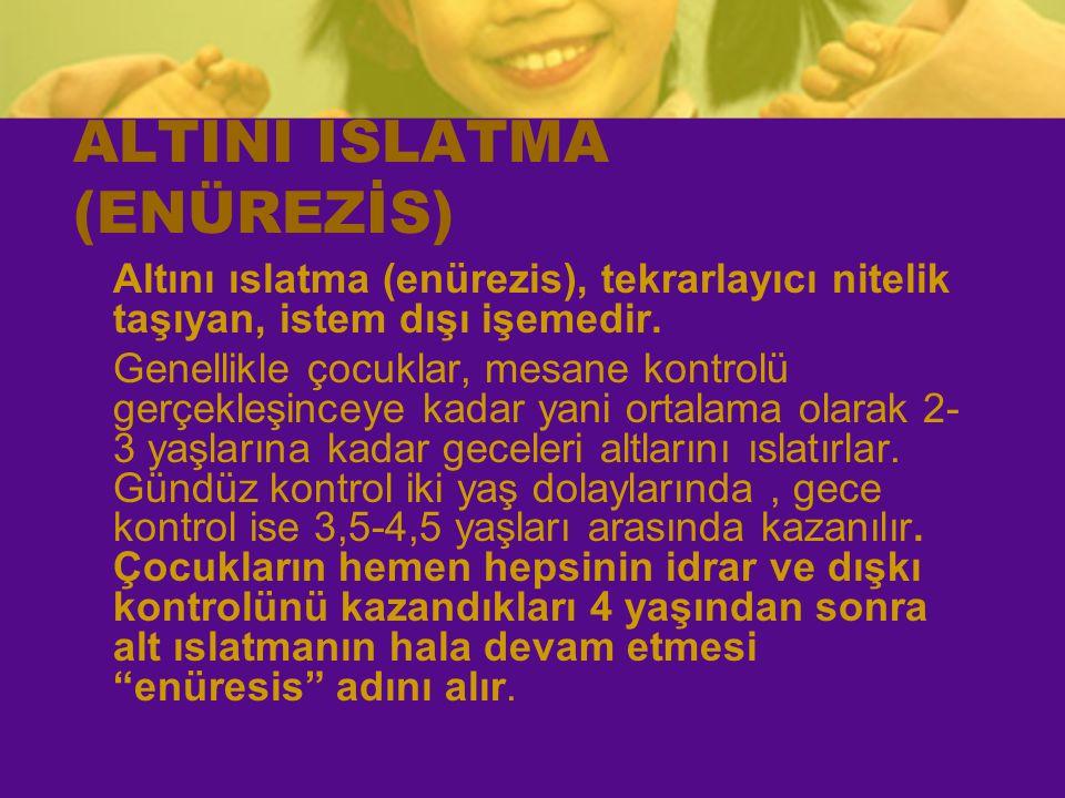 ALTINI ISLATMA (ENÜREZİS)