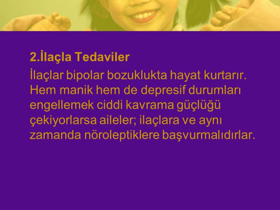 2.İlaçla Tedaviler