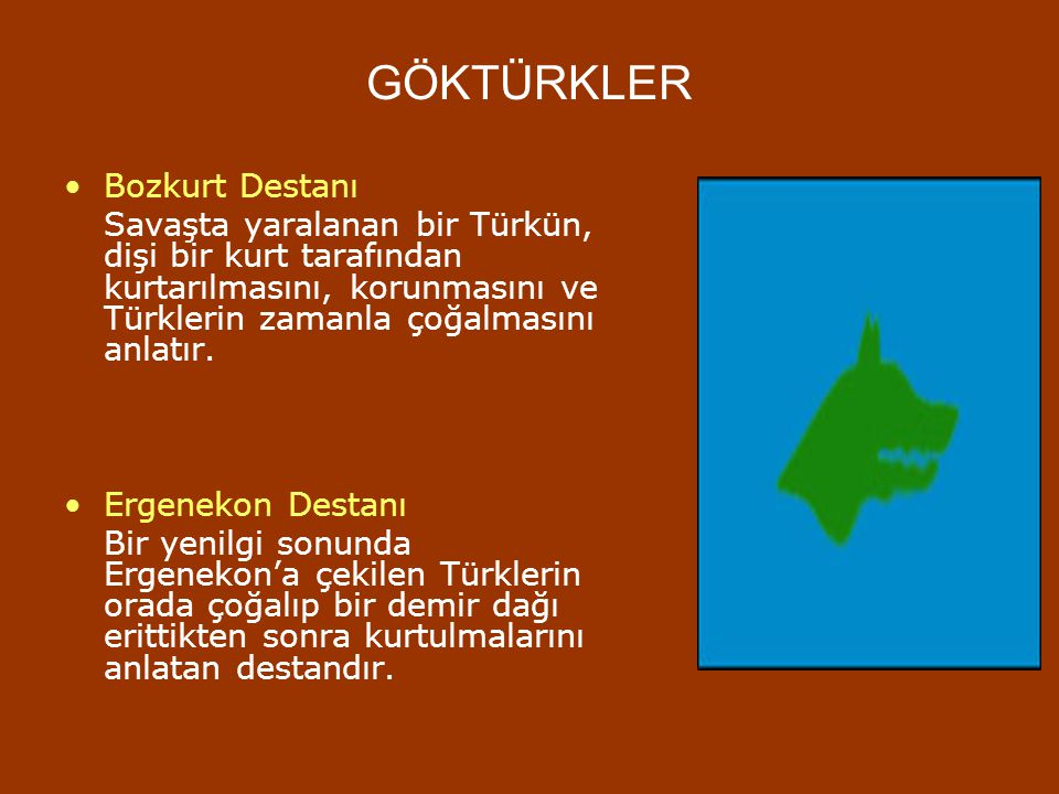 GÖKTÜRKLER Bozkurt Destanı