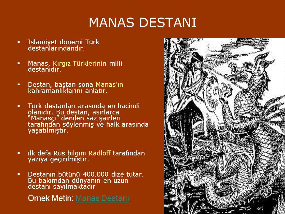 MANAS DESTANI Örnek Metin: Manas Destanı