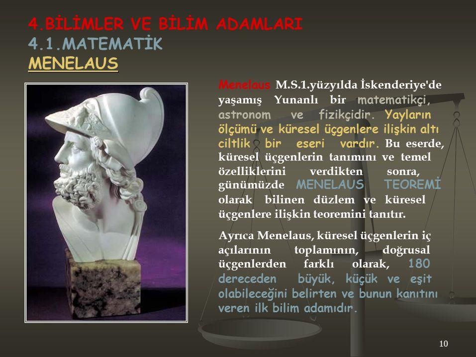 4.BİLİMLER VE BİLİM ADAMLARI 4.1.MATEMATİK MENELAUS