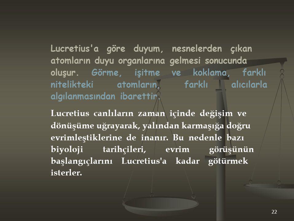 Lucretius a göre duyum, nesnelerden çıkan