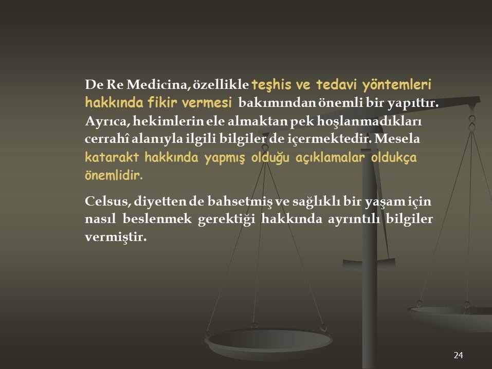 De Re Medicina, özellikle teşhis ve tedavi yöntemleri