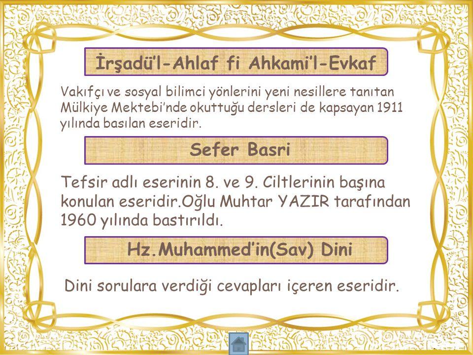 İrşadü'l-Ahlaf fi Ahkami'l-Evkaf Hz.Muhammed'in(Sav) Dini