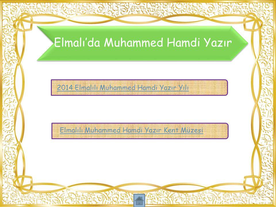 Elmalı'da Muhammed Hamdi Yazır