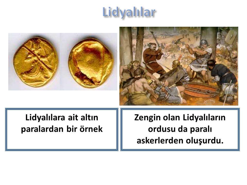 Lidyalılar Lidyalılara ait altın paralardan bir örnek
