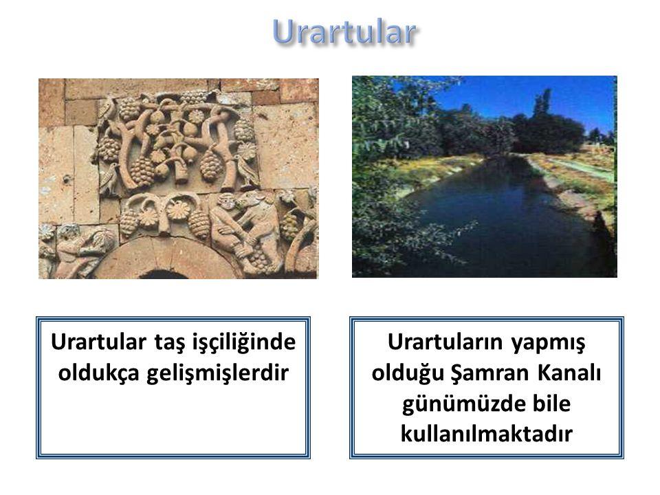 Urartular taş işçiliğinde oldukça gelişmişlerdir
