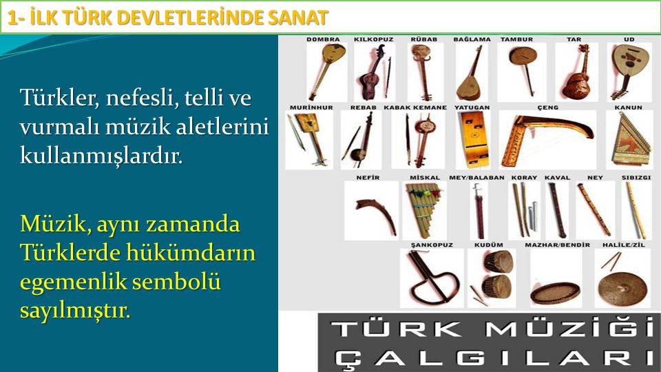 1- İLK TÜRK DEVLETLERİNDE SANAT