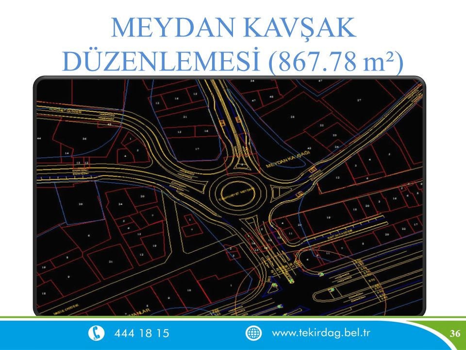 MEYDAN KAVŞAK DÜZENLEMESİ (867.78 m²)