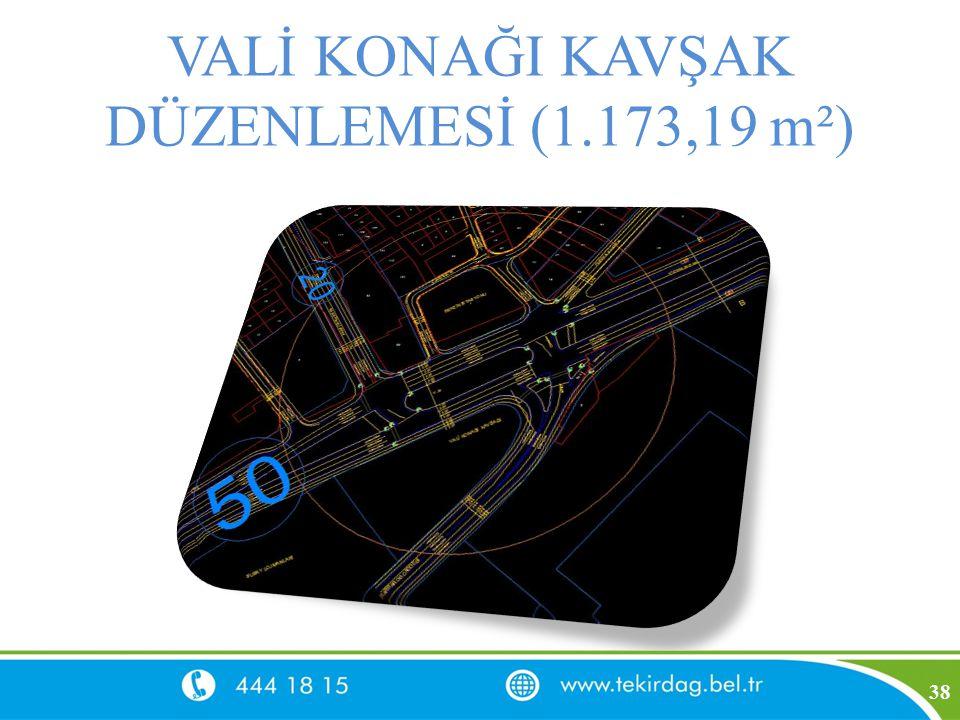 VALİ KONAĞI KAVŞAK DÜZENLEMESİ (1.173,19 m²)