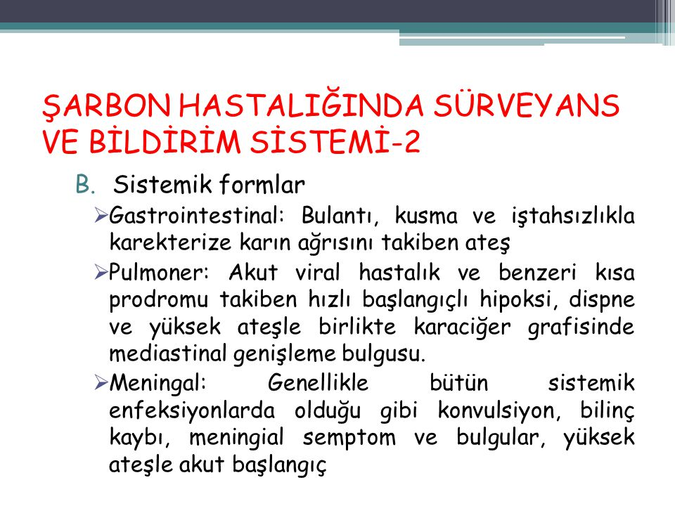 ŞARBON HASTALIĞINDA SÜRVEYANS VE BİLDİRİM SİSTEMİ-2