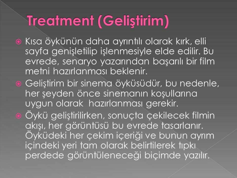 Treatment (Geliştirim)