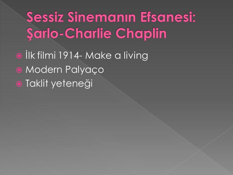 Sessiz Sinemanın Efsanesi: Şarlo-Charlie Chaplin