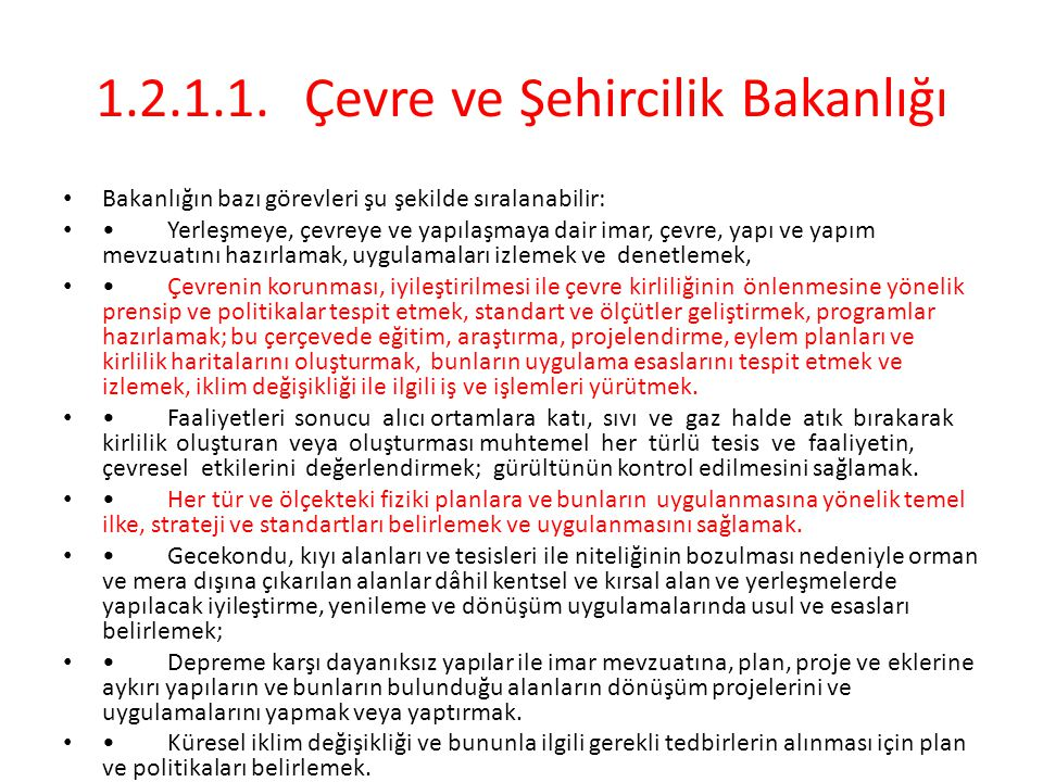 1.2.1.1. Çevre ve Şehircilik Bakanlığı