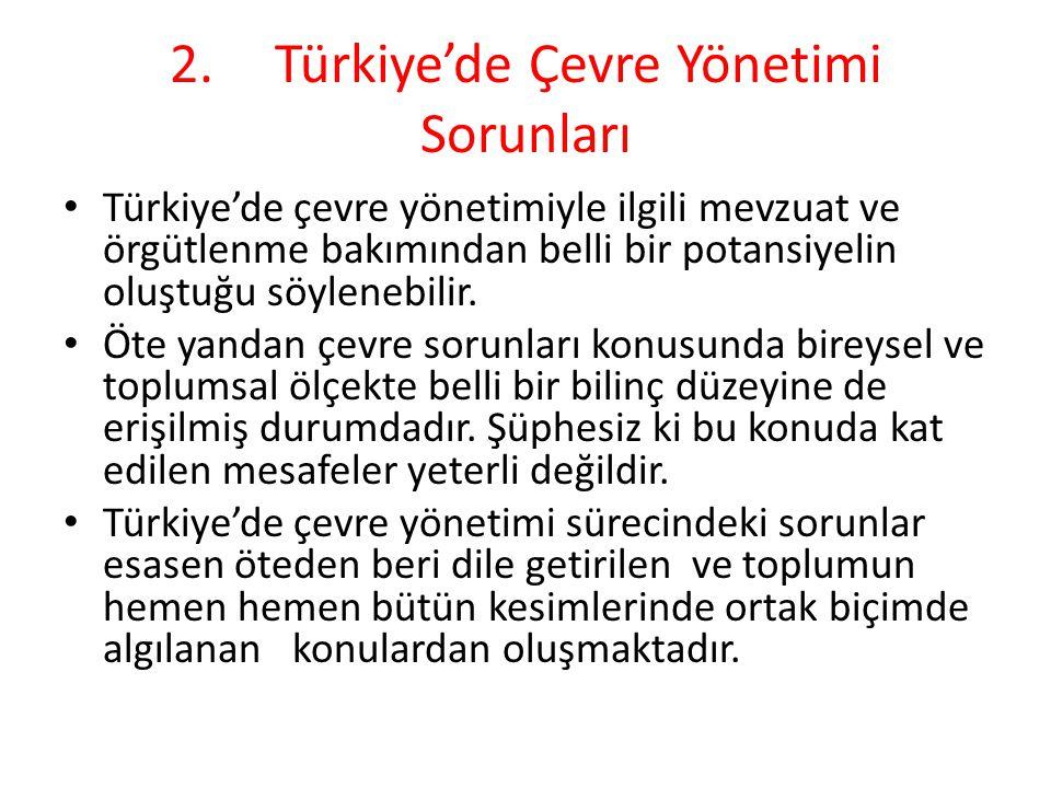 2. Türkiye'de Çevre Yönetimi Sorunları