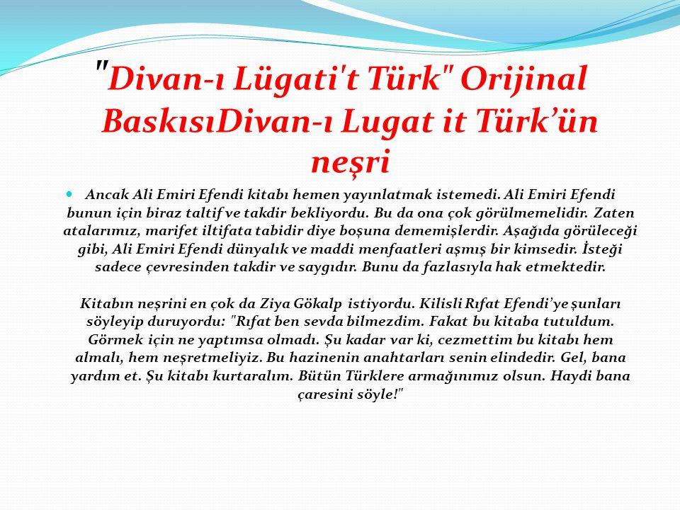 Divan-ı Lügati t Türk Orijinal BaskısıDivan-ı Lugat it Türk'ün neşri