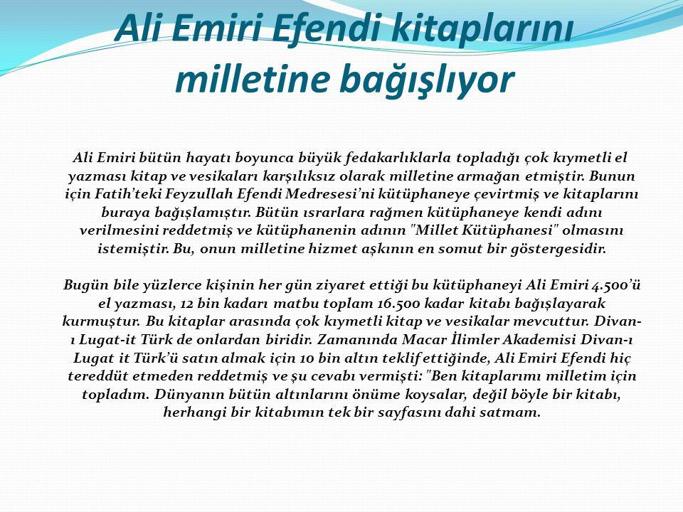Ali Emiri Efendi kitaplarını milletine bağışlıyor